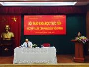 Hội thảo: Học tập và làm theo phong cách Hồ Chí Minh