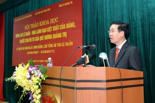 """Hội thảo: """"Đồng chí Lê Duẩn -Nhà lãnh đạo kiệt xuất của Đảng, người con ưu tú của quê hương Quảng Trị"""""""