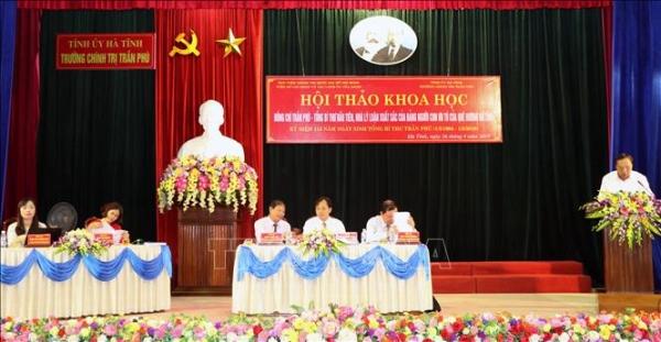 Hội thảo khoa học: Đồng chí Trần Phú - Tổng Bí thư đầu tiên, nhà lý luận xuất sắc của Đảng, người con ưu tú của quê hương Hà Tĩnh