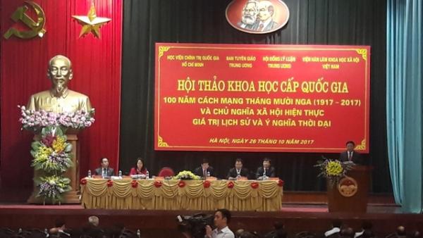 Hội thảo khoa học quốc gia: 100 năm Cách mạng Tháng Mười Nga và chủ nghĩa xã hội hiện thực (1917-2017) - Giá trị lịch sử và ý nghĩa thời đại
