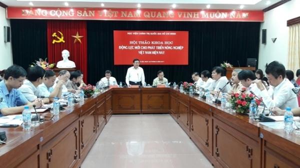 Hội thảo khoa học: Động lực mới cho phát triển nông nghiệp Việt Nam hiện nay