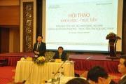 """Hội thảo khoa học – thực tiễn: """"Đổi mới tổ chức bộ máy Đảng, bộ máy chính quyền địa phương – Thực tiễn tỉnh Quảng Ninh"""""""