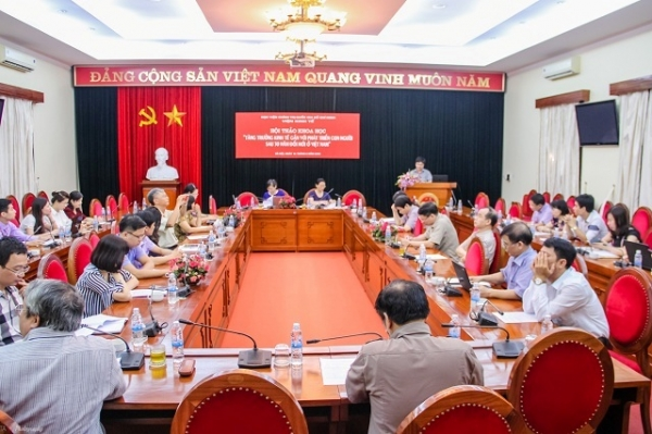 """Hội thảo """"Tăng trưởng kinh tế gắn với phát triển con người sau 30 năm đổi mới ở Việt Nam"""""""